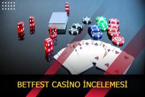 betfest casino incelemesi