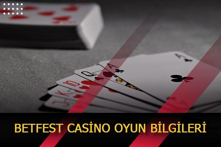 Betfest Casino Oyun Bilgileri