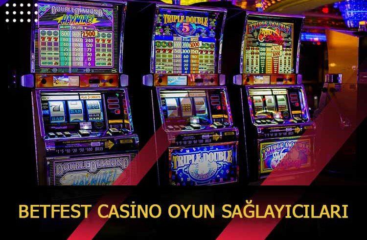 Betfest Casino Oyun Sağlayıcıları