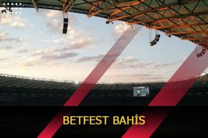betfest bahis
