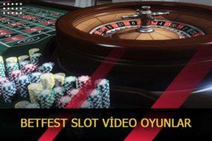 betfest slot video oyunlar