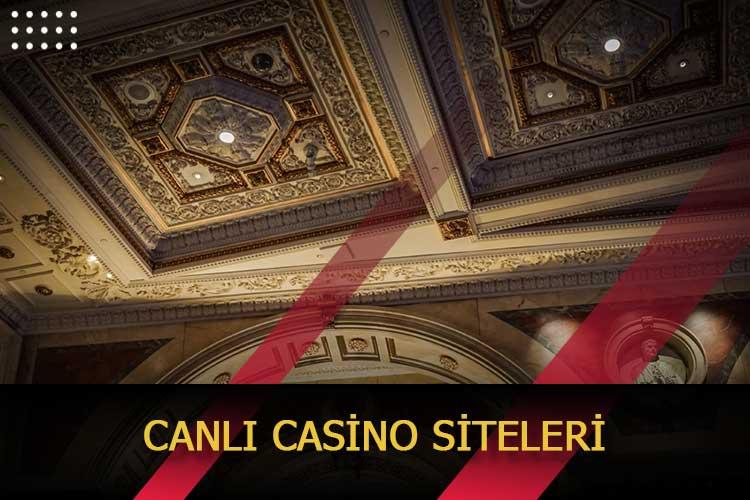 Canlı Casino Siteleri