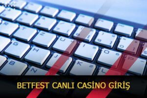 betfest canli casino giris