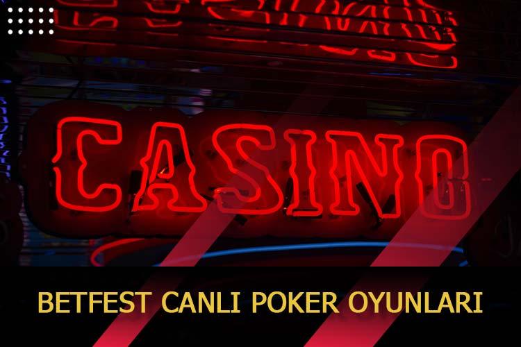 Betfest Canlı Poker Oyunları