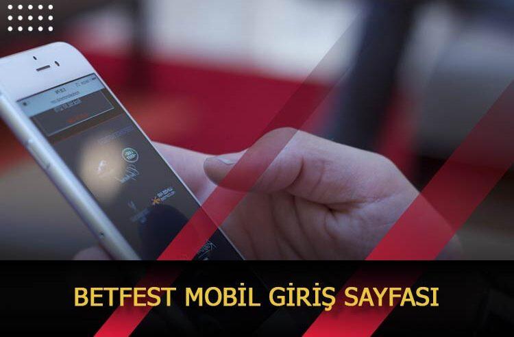 Betfest Mobil Giriş Sayfası