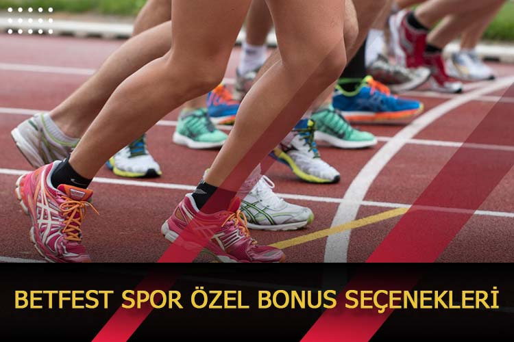 Betfest Spor Özel Bonus Seçenekleri