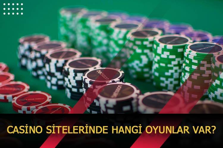 Casino Sitelerinde Hangi Oyunlar Var?