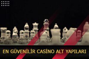 en guvenilir casino alt yapilari