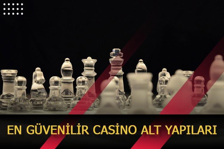 En Güvenilir Casino Alt Yapıları