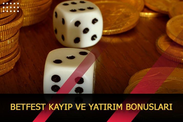 Betfest Yatırım ve Kayıp Bonusları