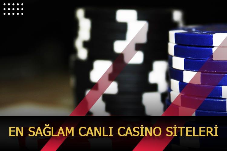 En Sağlam Canlı Casino Siteleri