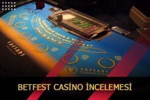 betfest casino site incelemesi