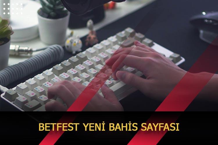 Betfest Yeni Bahis Sayfası