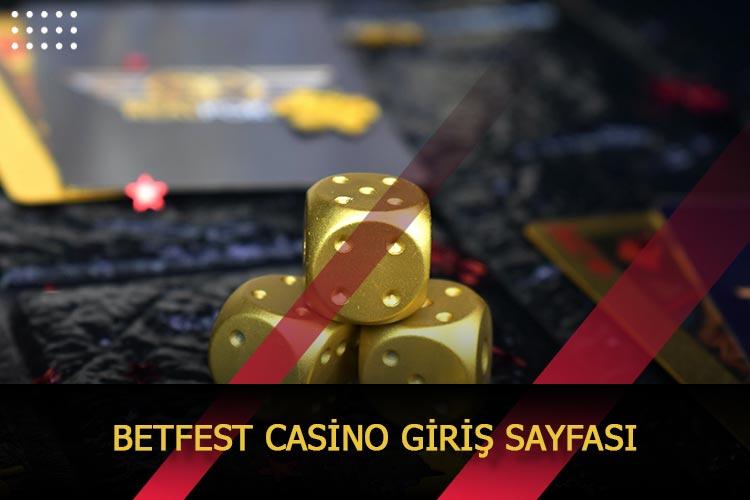 Betfest Casino Giriş Sayfası