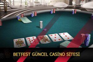 betfest guncel casino sitesi