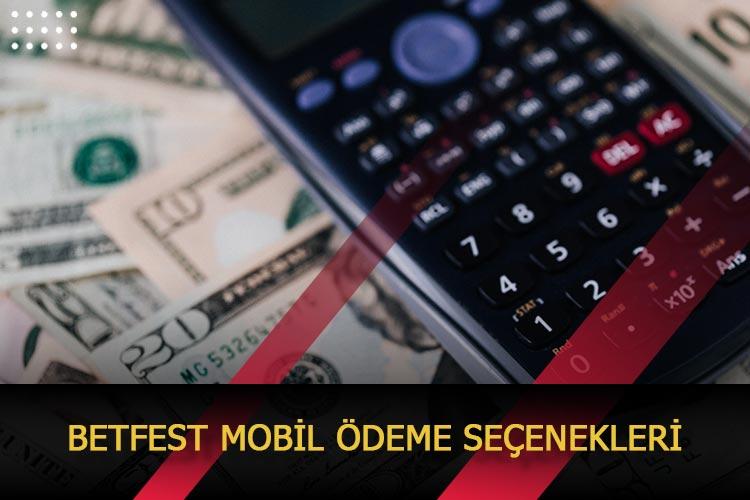 Betfest Mobil Ödeme Seçenekleri