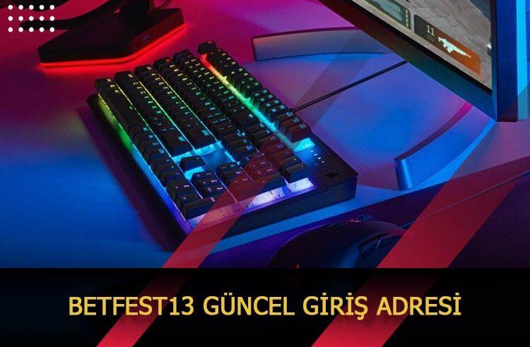 Betfest13 Güncel Giriş Adresi