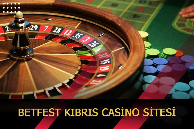 Betfest Kıbrıs Casino Sitesi