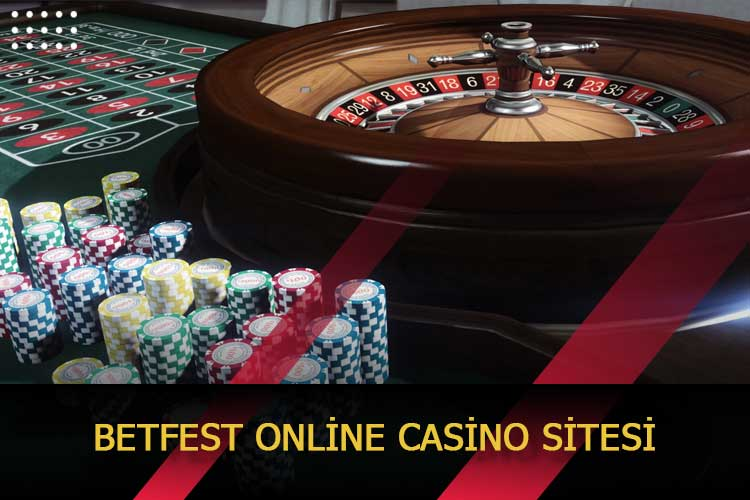 Betfest Online Casino Sitesi