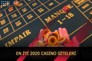 en iyi 2020 casino siteleri