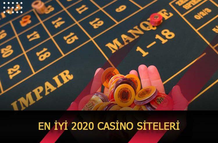En İyi 2020 Casino Siteleri