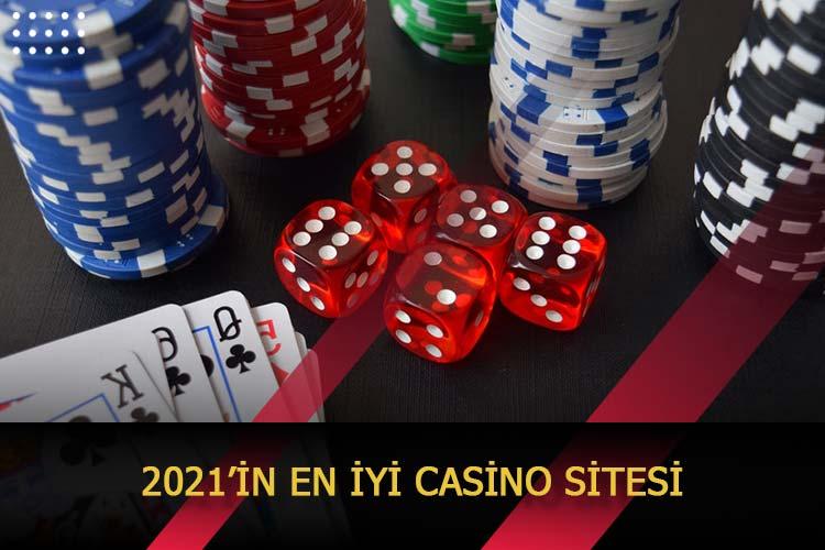 2021'in En İyi Casino Sitesi