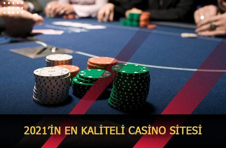 2021'in En Kaliteli Casino Sitesi
