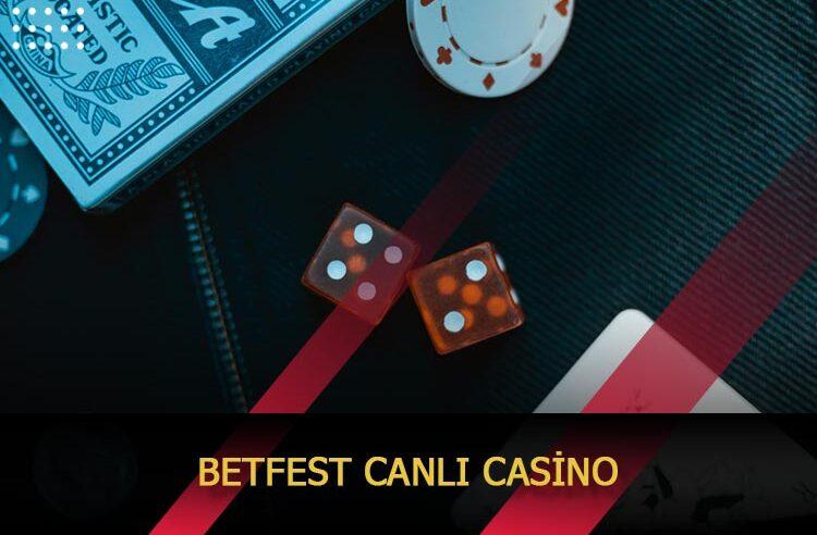 Betfest Canlı Casino