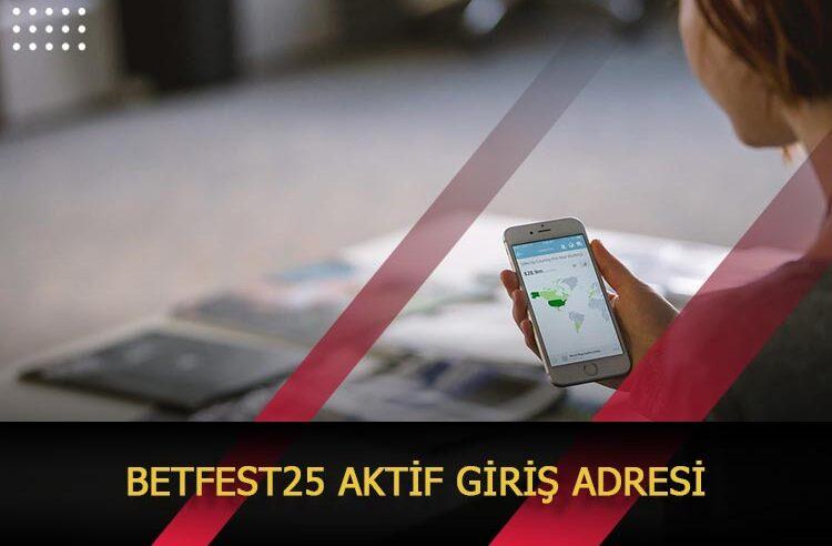 Betfest25 Aktif Giriş Adresi