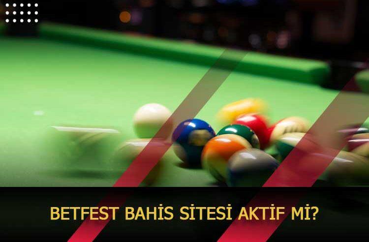 Betfest Bahis Sitesi Aktif Mi?