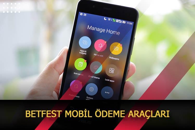 Betfest Mobil Ödeme Araçları