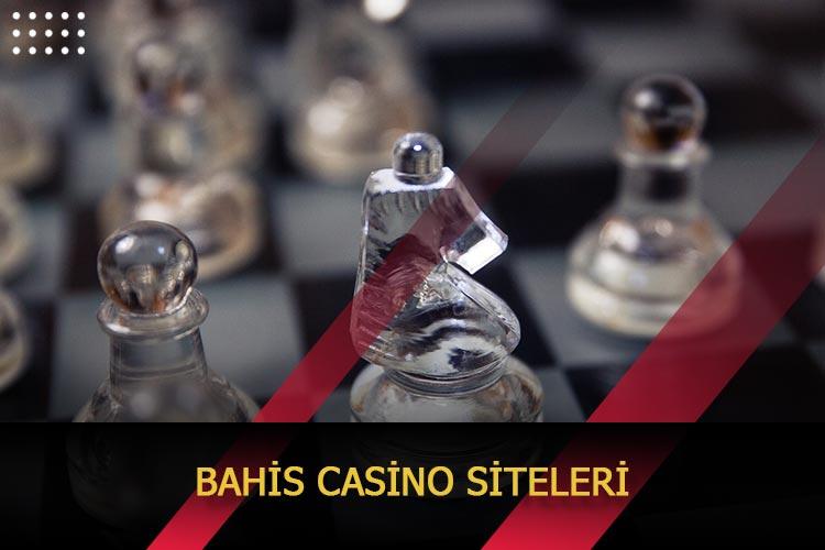 Bahis Casino Siteleri