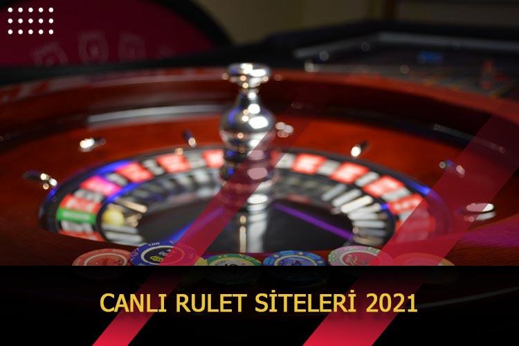 Canlı Rulet Siteleri 2021