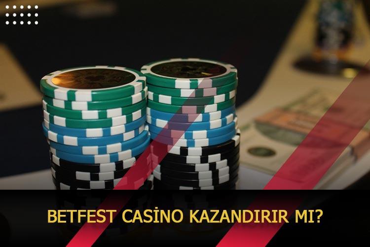 Betfest Casino Kazandırır Mı?
