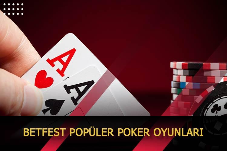 Betfest Popüler Poker Oyunları