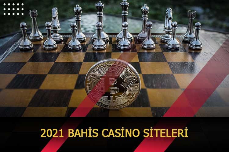 2021 Bahis Casino Siteleri