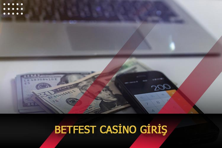 Betfest Casino Giriş