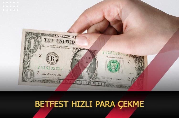 Betfest Hızlı Para Çekme