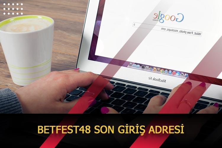 Betfest48 Son Giriş Adresi