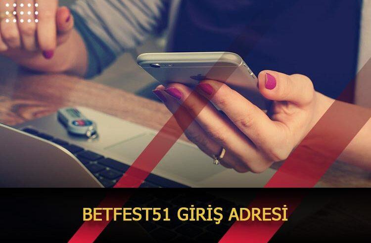 Betfest51 Giriş Adresi