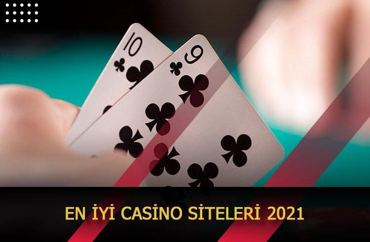 En İyi Casino Siteleri 2021