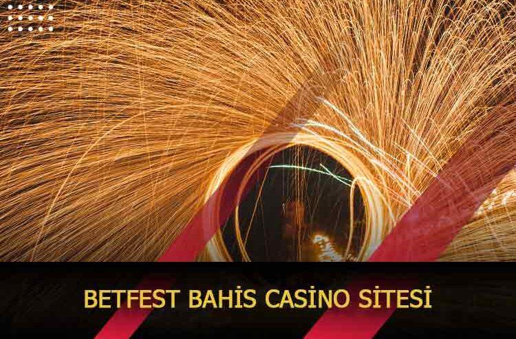 Betfest Bahis Casino Sitesi