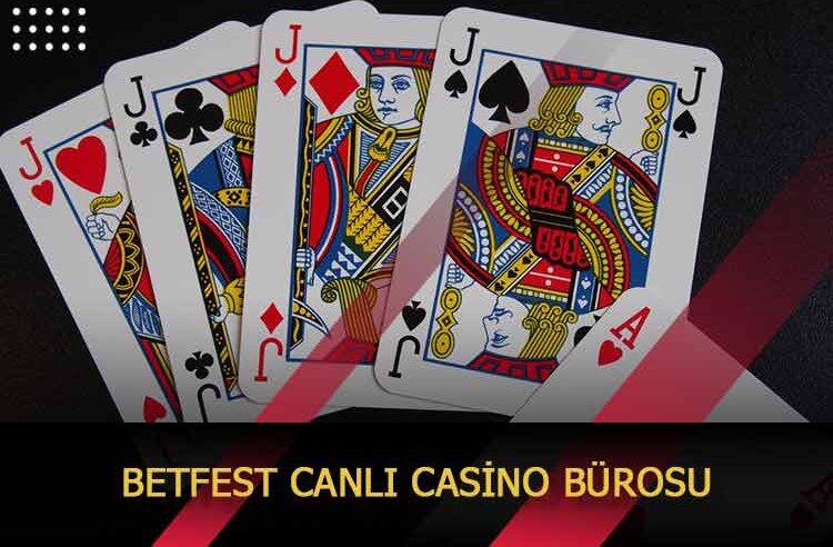 Betfest Canlı Casino Bürosu