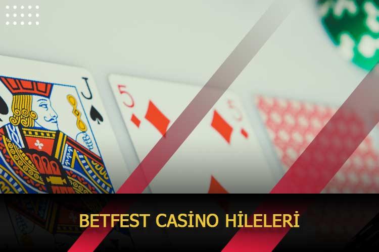 Betfest Casino Hileleri