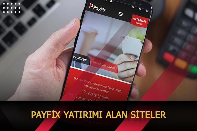 Payfix Yatırımı Alan Siteler