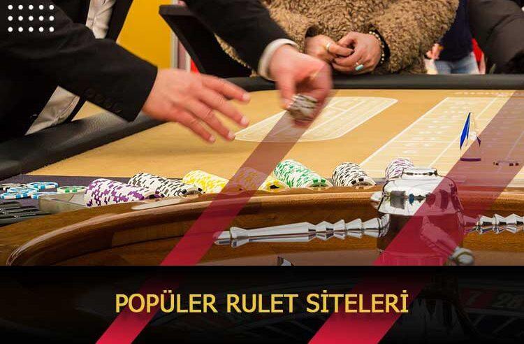 Popüler Rulet Siteleri